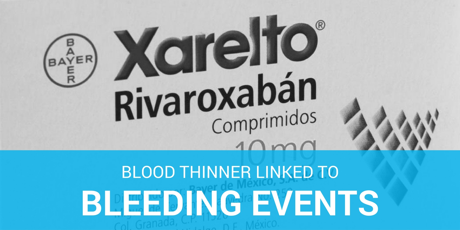 Blood Thinner Side Effects Complaint Filed By 10 Xarelto